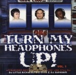 Various Artists - Turn My Headphones Up! Vol. 1