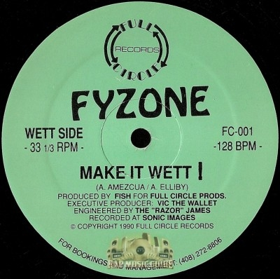 Fyzone - Make It Wett / Get Off