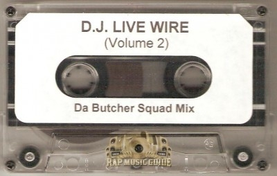D.J. Live Wire - Da Butcher Squad Mix Volume 2