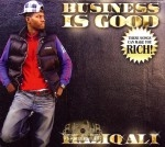 Haziq Ali - Business Is Good