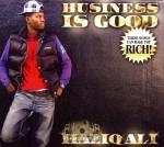 Haziq Ali - Business Is Good