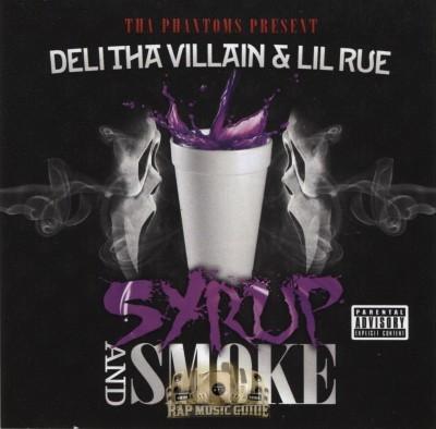 Deli Tha Villain & Lil Rue - Syrup And Smoke