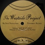 Westside Project - Whatever It Takes / Heavy On My Mind
