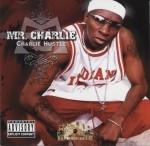 Mr. Charlie - Charlie Hustle