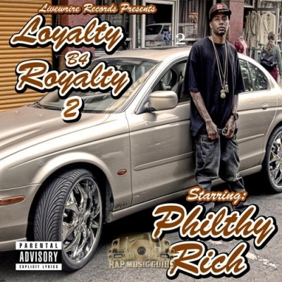 Philthy Rich - Loyalty B4 Royalty 2