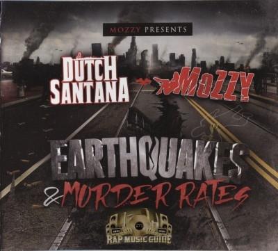 Dutch Santana & Mozzy - Earthquakes & Murder Rates