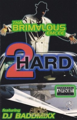 Tha Brimalous Emcee - 2 Hard