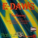 E-Dawg - Platinum