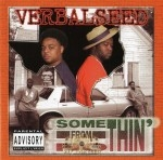 Verbalseed - Somethin' From Nothin'