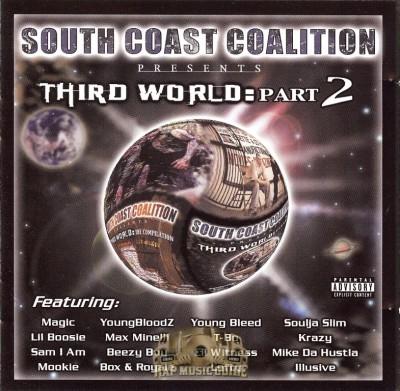 South Coast Coalition - Third World: Part 2