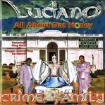 Luciano Crime Family - All About Dat Money