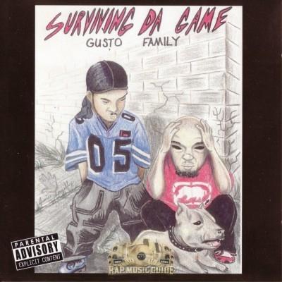 Gusto Family - Surviving Da Game