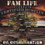 Certified Hustlin - Da Colaberation
