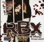 RBX - Ripp Tha Game Bloody (Street Muzic)