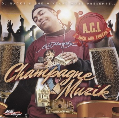 A.C.L. aka Mr. Freeze - Champagne Muzik