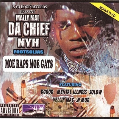 Mally Mal Da Chief - Moe Raps Moe Gats