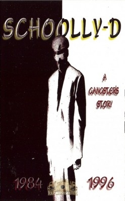 Schoolly-D - A Gangster's Story