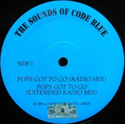 Sounds Of Code Blue - Pops Got To Go