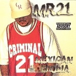 Mr. 21 - Mexican Phobia