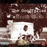Goodfellaz - Death Wish
