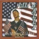 Lil' Balla - Who Dat They Call Lil Balla