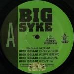 Big Syke - High Dollaz / Big Syke Daddy