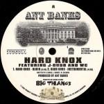 Ant Banks - Hard Knox