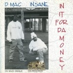 Insane & D-Mack - In It 4 Da Money