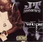 JT Money - Who Dat