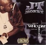 JT Money - Who Dat
