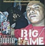Big Fame - Montana Montana Montana Presents