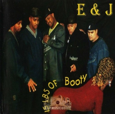 E & J - 15 Lbs Of Booty