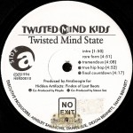 Twisted Mind Kids - Twisted Mind State