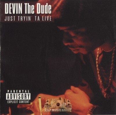 Devin The Dude - Just Tryin' Ta Live