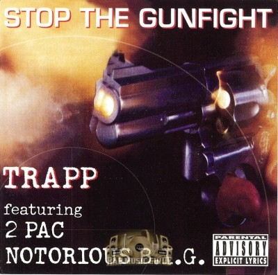 Trapp, 2pac, Notorious B.I.G. - Stop The Gunfight