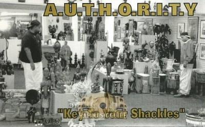A.U.T.H.O.R.I.T.Y. - Key To Your Shackles