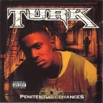 Turk - Penitentiary Chances