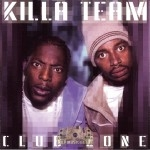 Killa Team - Club Zone