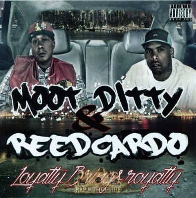 Moot Ditty & Reedcardo - Loyalty Brings Royalty