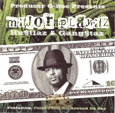 Major Playaz Hustlaz & Gangstaz - G-Roc Presents: Major Playaz Hustlaz & Gangstaz