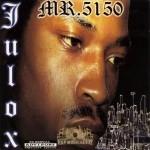 Julox - Mr. 5150