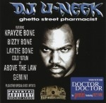 DJ U-Neek - Ghetto Street Pharmacist