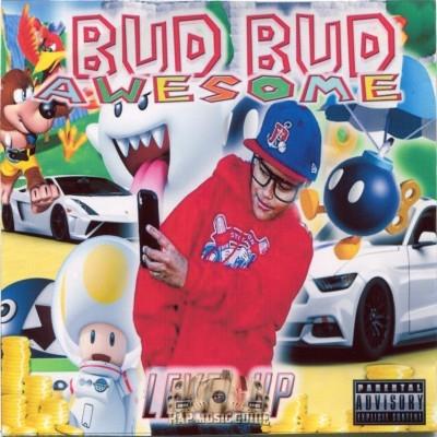 Bud Bud Awesome - Level Up