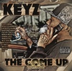 Keyz - The Come Up