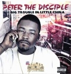 Peter The Disciple - Big Trouble In Little China