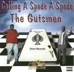 The Gutsmen - Calling A Spade A Spade