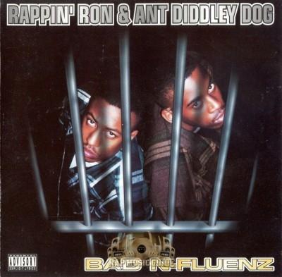 Rappin' Ron & Ant Diddley Dog - Bad N-Fluenz
