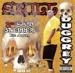 Skull Duggrey - 3rd Ward Stepper