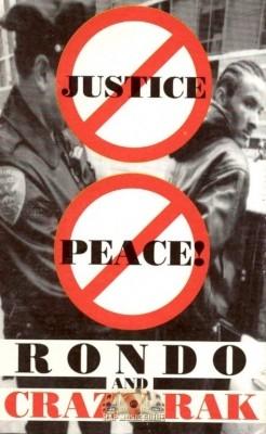 Rondo & Crazy Rak - No Justice, No Peace!