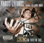 Knowa Lazarus - Let The Truth Be Told